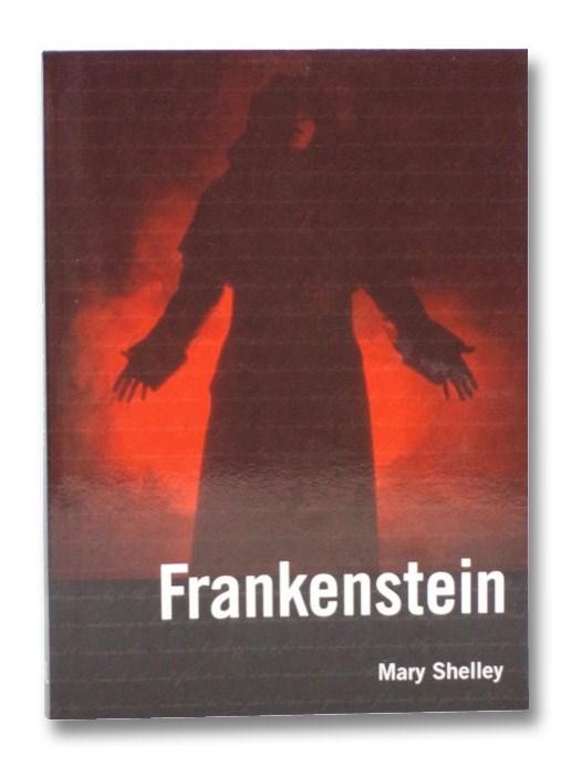 Frankenstein, Shelley, Mary; McDonah, Maitland