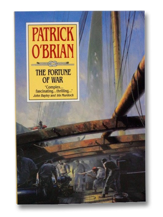 The Fortune of War (The Aubrey/Maturin Series Book 6), O'Brian, Patrick