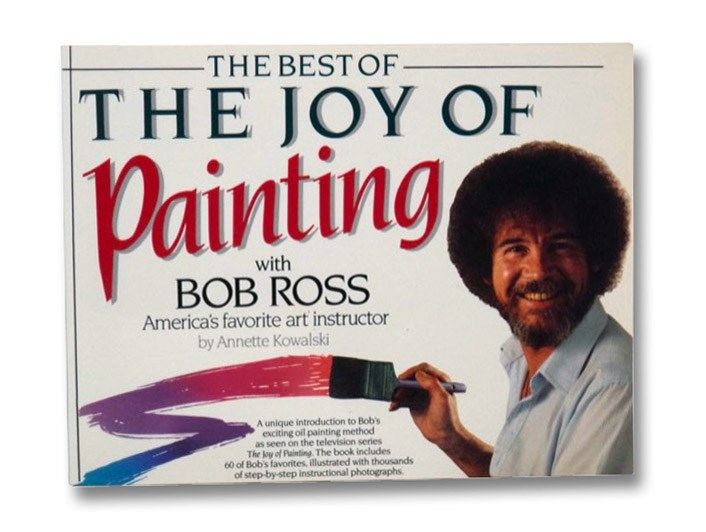 The Best of the Joy of Painting, Ross, Bob
