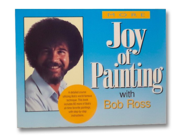 More Joy of Painting, Ross, Bob