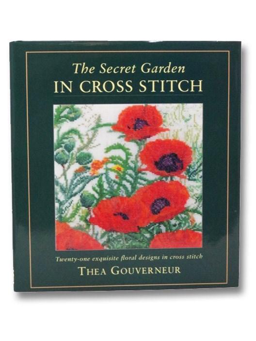 The Secret Garden in Cross Stitch, Gouverneur, Thea