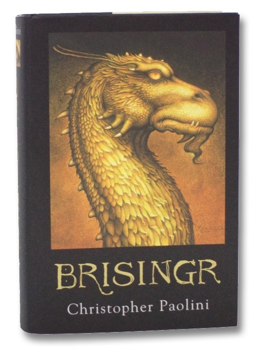 Brisingr, or, The Seven Promises of Eragon Shadeslayer and Saphira Bjartskular (Inheritance Series Book 3), Paolini, Christopher