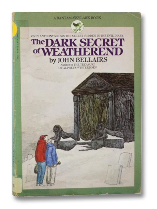 The Dark Secret of Weatherend, Bellairs, John