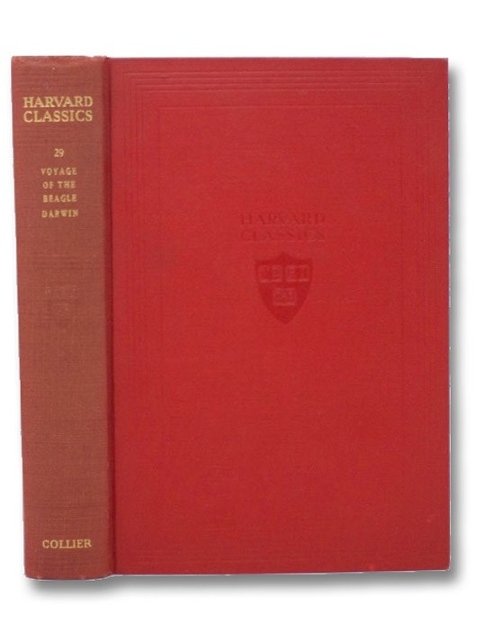 The Voyage of the Beagle, with Introduction and Notes (The Harvard Classics, Volume 29), Darwin, Charles