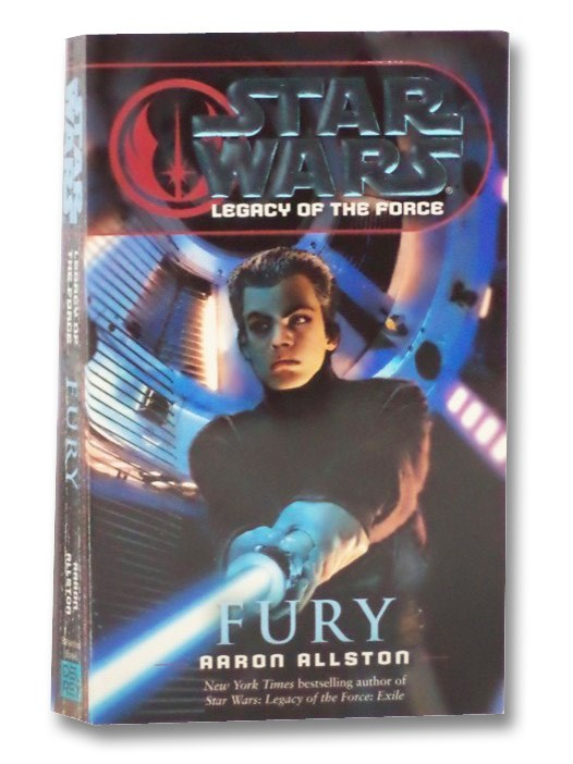 Fury (Star Wars: Legacy of the Force, Book 7), Allston, Aaron