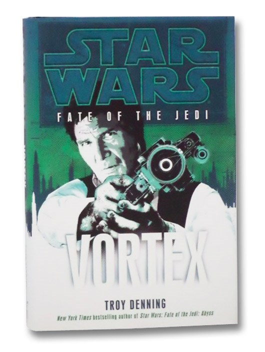Vortex (Star Wars: Fate of the Jedi, Book 6), Denning, Troy
