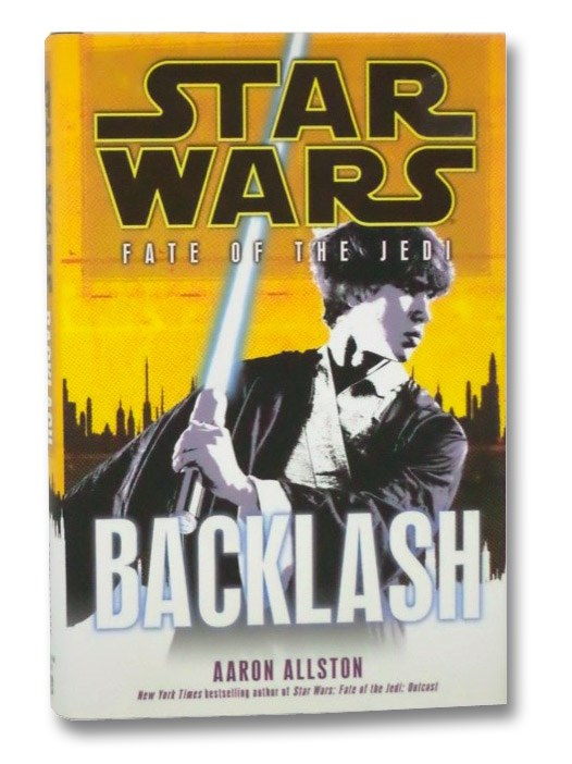 Backlash (Star Wars: Fate of the Jedi, Book 4), Allston, Aaron
