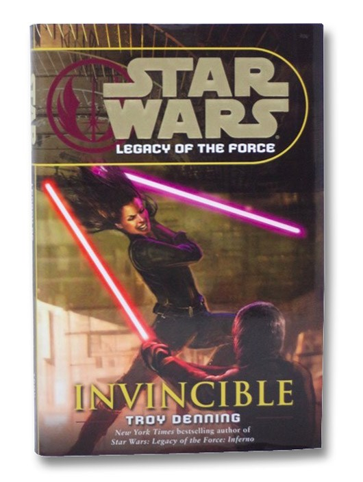 Invincible (Star Wars: Legacy of the Force, Book 9), Denning, Troy