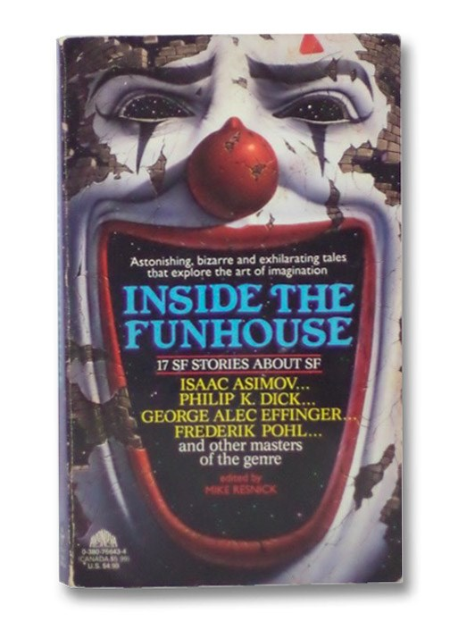 Inside the Funhouse: 17 SF Stories About SF, Resnick, Mike
