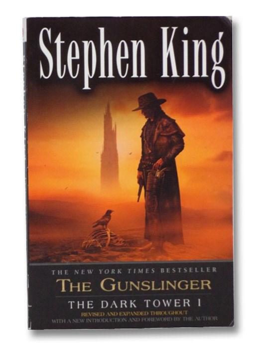 The Gunslinger (Revised Edition): The Dark Tower I, King, Stephen