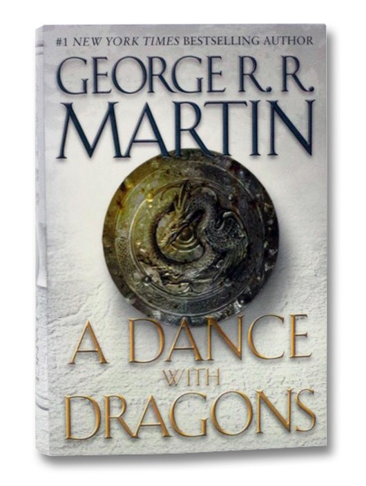 A Dance with Dragons (A Song of Ice and Fire), Martin, George R.R.