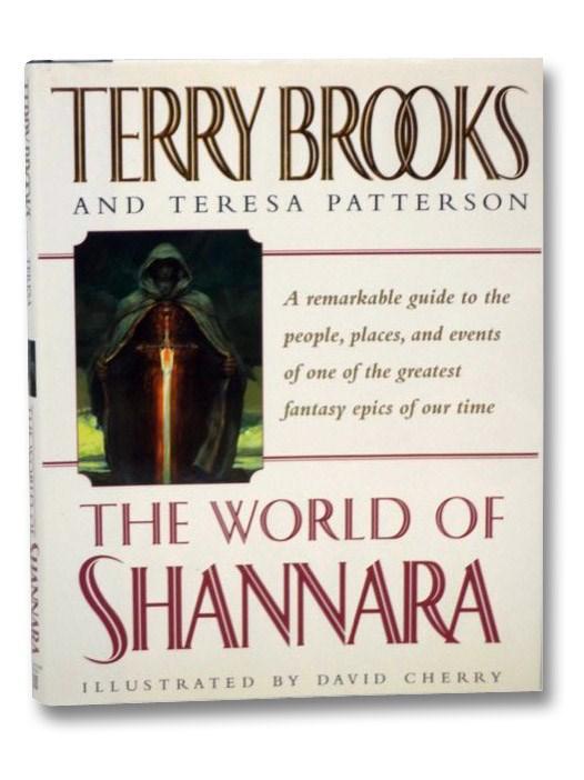 The World of Shannara (The Sword of Shannara), Brooks, Terry; Patterson, Teresa