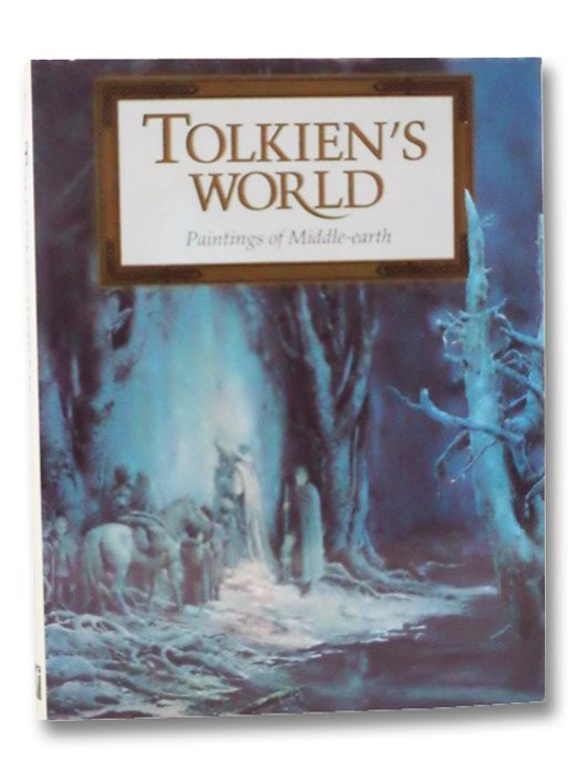 Tolkien's World: Paintings of Middle-Earth, Tolkien, J.R.R.