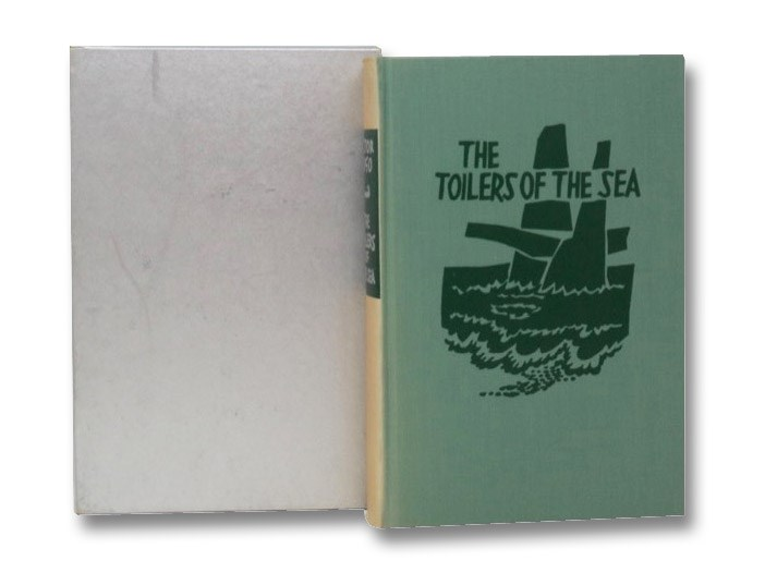 The Toilers of the Sea, Hugo, Victor; Hapgood, Isabel F.; Josephson, Matthew