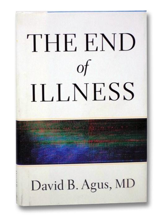 The End of Illness, Agus, David B.