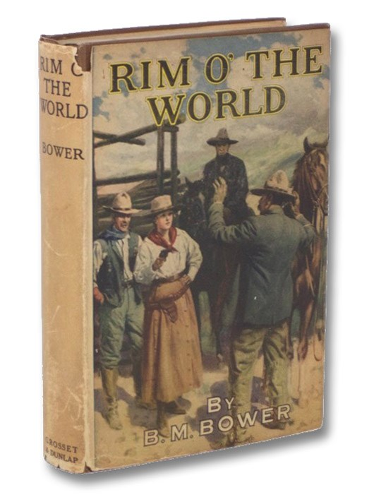 Rim o' the World, Bower, B.M.