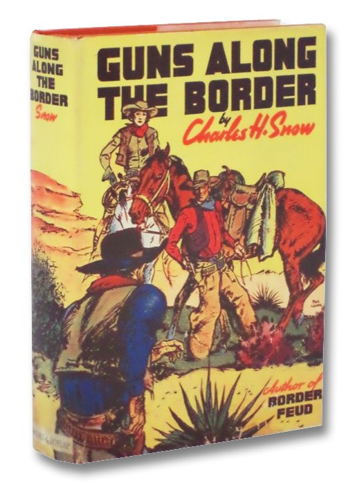 Guns Along the Border, Snow, Charles H.
