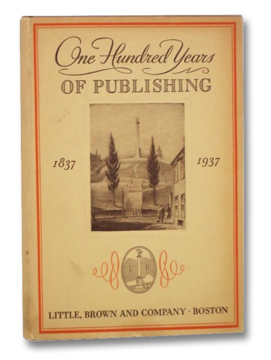 One Hundred Years of Publishing: 1837-1937