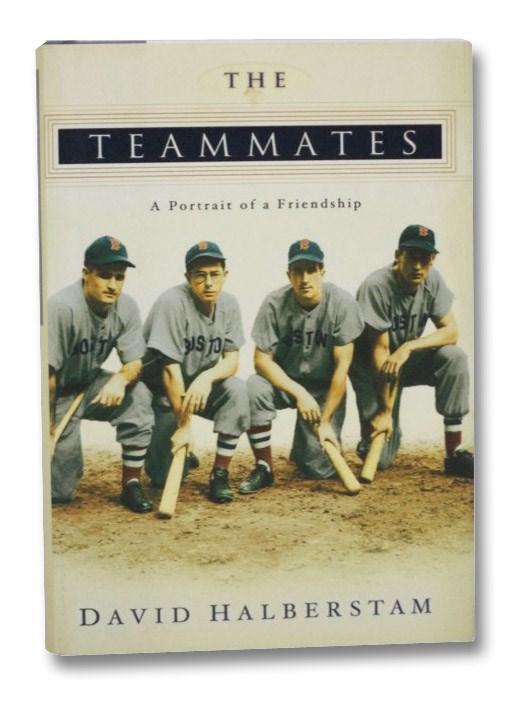 The Teammates: A Portrait of a Friendship, Halberstam, David