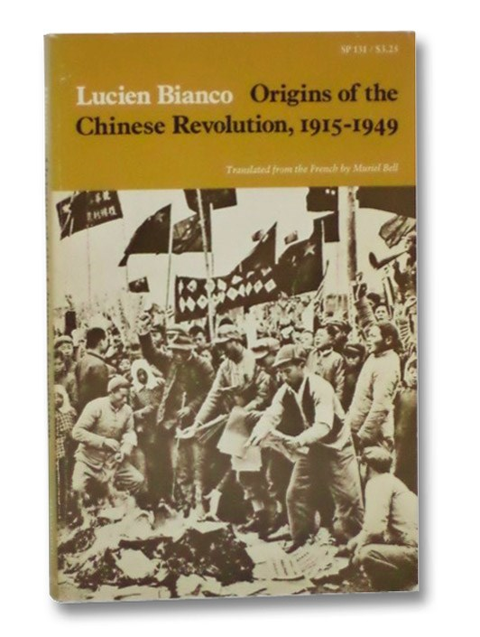 Origins of the Chinese Revolution, 1915-1949, Bianco, Lucien
