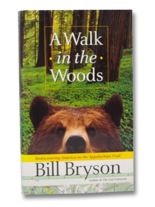 A Walk in the Woods: Rediscovering America on the Appalachian Trail, Bryson, Bill