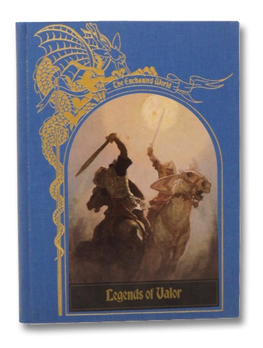 Legends of Valor (The Enchanted World Series), Lehane, Brendan