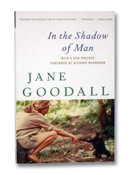 In the Shadow of Man, Goodall, Jane; Wrangham, Richard