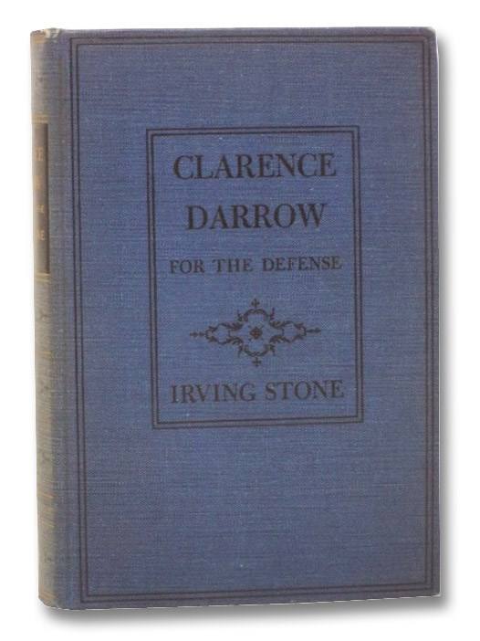 Clarence Darrow for the Defense: A Biography, Stone, Irving