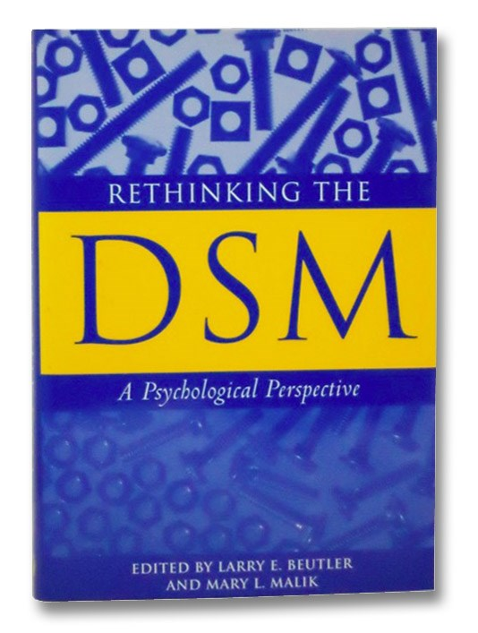Rethinking the DSM: A Psychological Perspective, Beutler, Larry E.