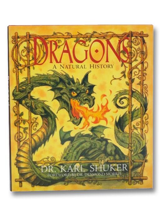 Dragons: A Natural History, Shuker, Karl