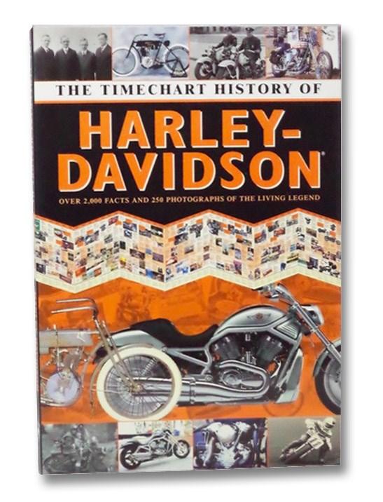 The Timechart History of Harley-Davidson, Chartwell Books