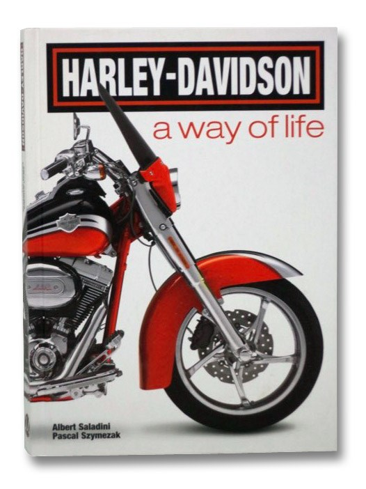 Harley Davidson: A Way of Life, Saladini, Albert