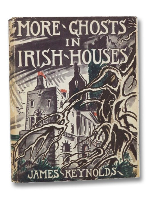 More Ghosts in Irish Houses, Reynolds, James