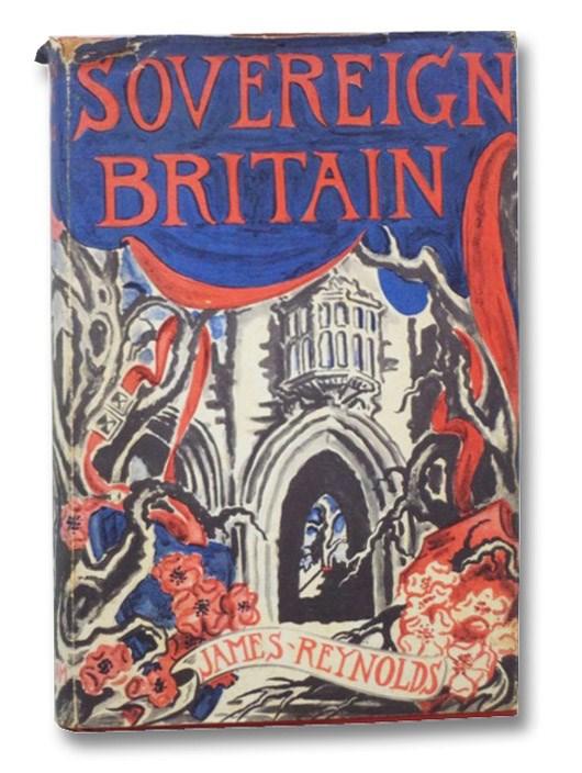 Sovereign Britain, Reynolds, James