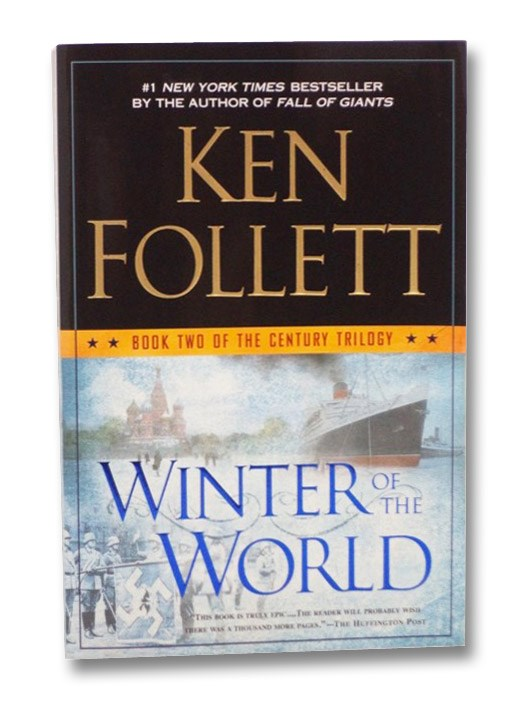 Winter of the World (Book Two of the Century Trilogy), Follett, Ken