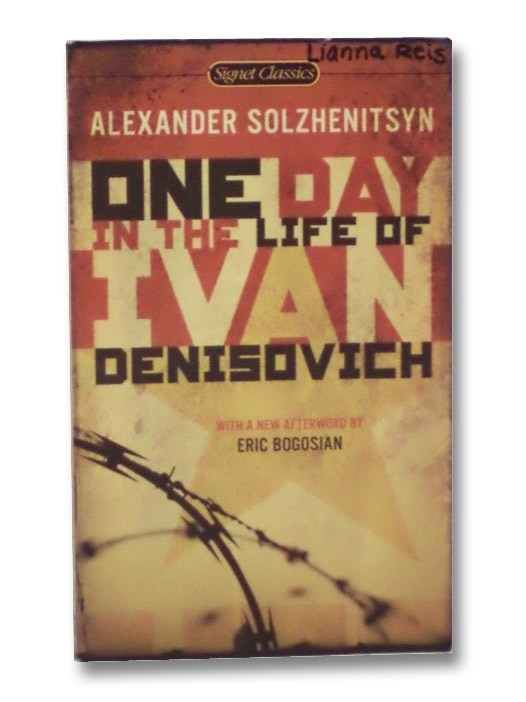 One Day in the Life of Ivan Denisovich (Signet Classics), Solzhenitsyn, Alexander; Bogosian, Eric