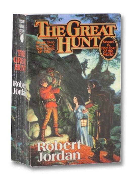 The Great Hunt (The Wheel of Time Book 2), Jordan, Robert