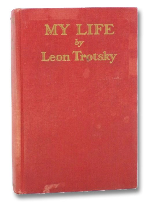 My Life: An Attempt at an Autobiography, Trotsky, Leon