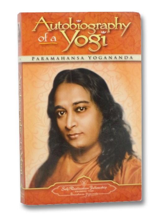 Autobiography of a Yogi, Yogananda, Paramahansa