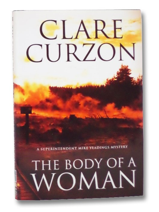 The Body of a Woman (A Superintendent Mike Yeadings Mystery), Curzon, Clare
