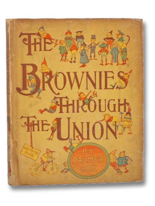 The Brownies Through the Union (Our Fifth Book), Cox, Palmer