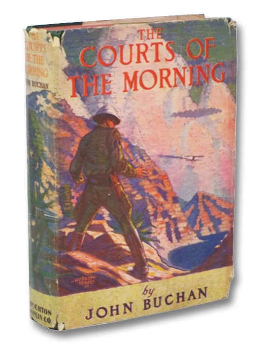 The Courts of the Morning, Buchan, John
