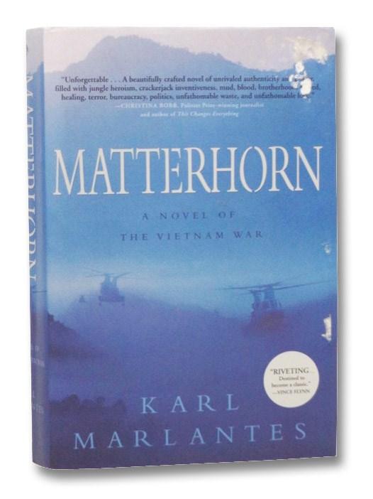 Matterhorn: A Novel of the Vietnam War, Marlantes, Karl