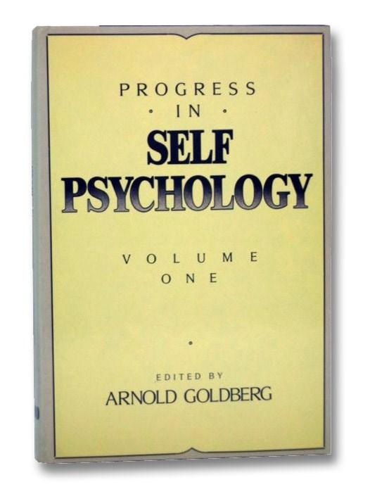 Progress in Self Psychology, Volume 1, Goldberg, Arnold