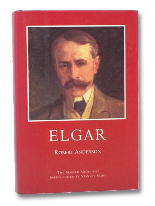 Elgar: The Master Musicians, Anderson, Robert