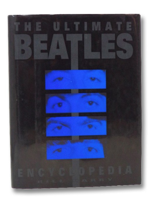 The Ultimate Beatles Encyclopedia, Harry, Bill