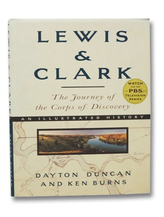 Lewis & Clark: The Journey of the Corps of Discovery, Duncan, Dayton; Burns, Ken