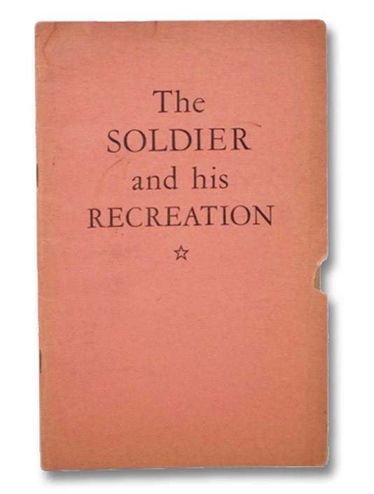 The Soldier and His Recreation