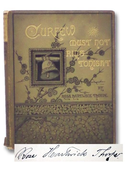 Curfew Must Not Ring Tonight (Illustrated), Thorpe, Rosa Hartwick