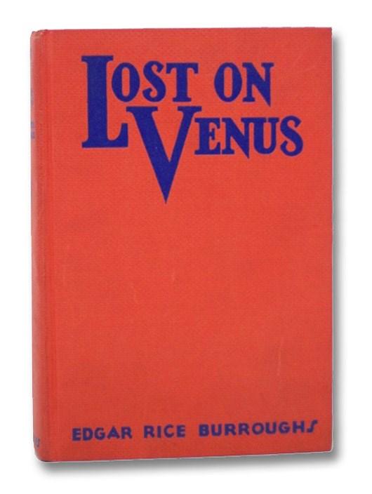 Lost on Venus (Venus Series Book 2), Burroughs, Edgar Rice